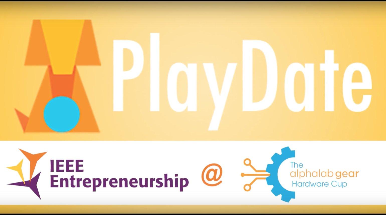 IEEE Entrepreneurship @ #HWCup2017: PlayDate