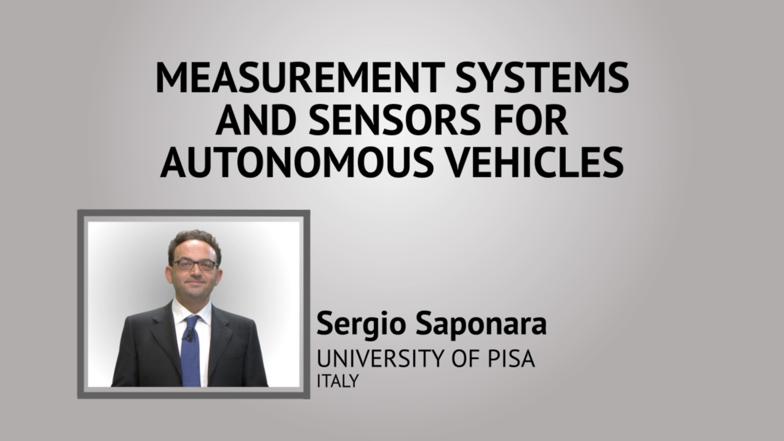 Measurement Systems and Sensors Autonomous Vehicles - IEEE I&M Society Tutorial