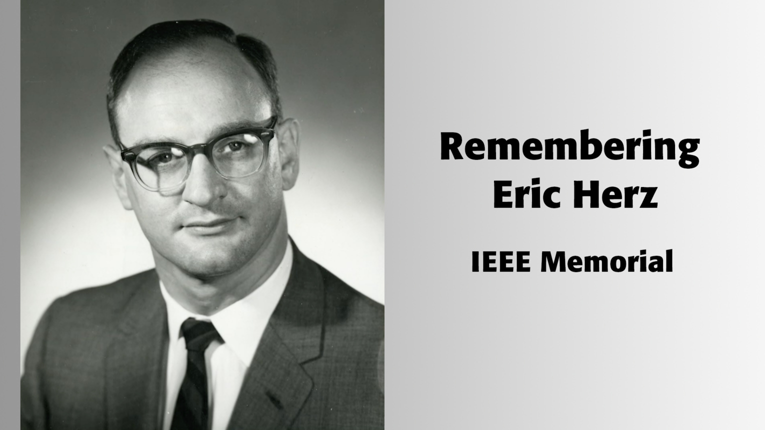 Remembering Eric Herz - IEEE Memorial