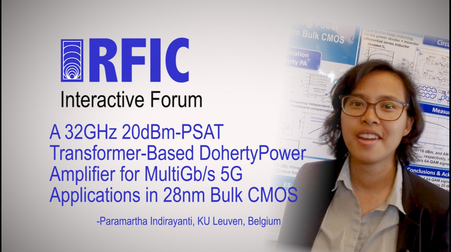 A 32GHz 20dBm-PSAT Transformer-Based Doherty Power Amplifier for MultiGb/s 5G Applications in 28nm Bulk CMOS: RFIC Interactive Forum 2017