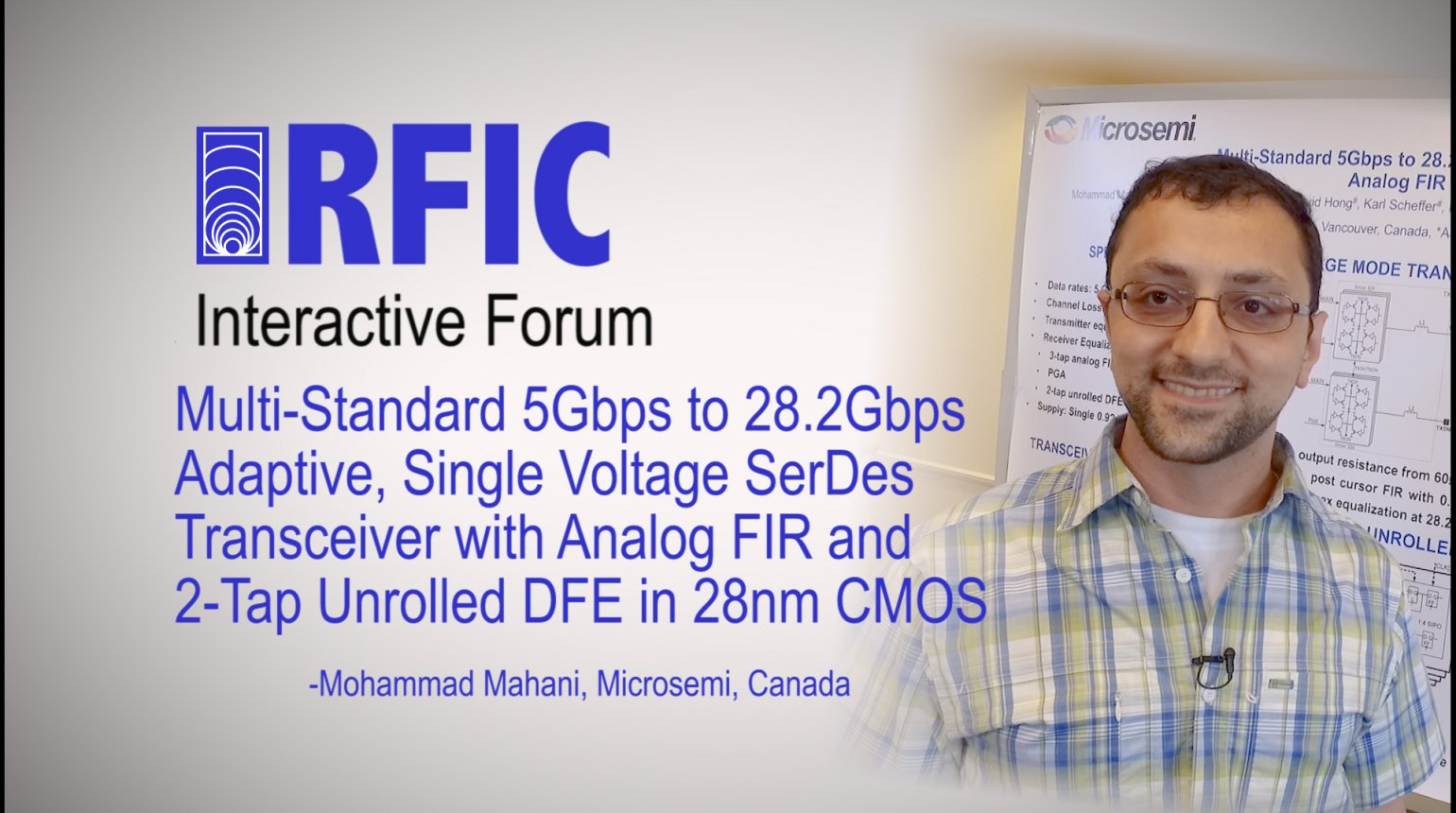 Multi-Standard 5Gbps to 28.2Gbps Adaptive, Single Voltage SerDes Transceiver with Analog FIR and 2-Tap Unrolled DFE in 28nm CMOS: RFIC Interactive Forum 2017