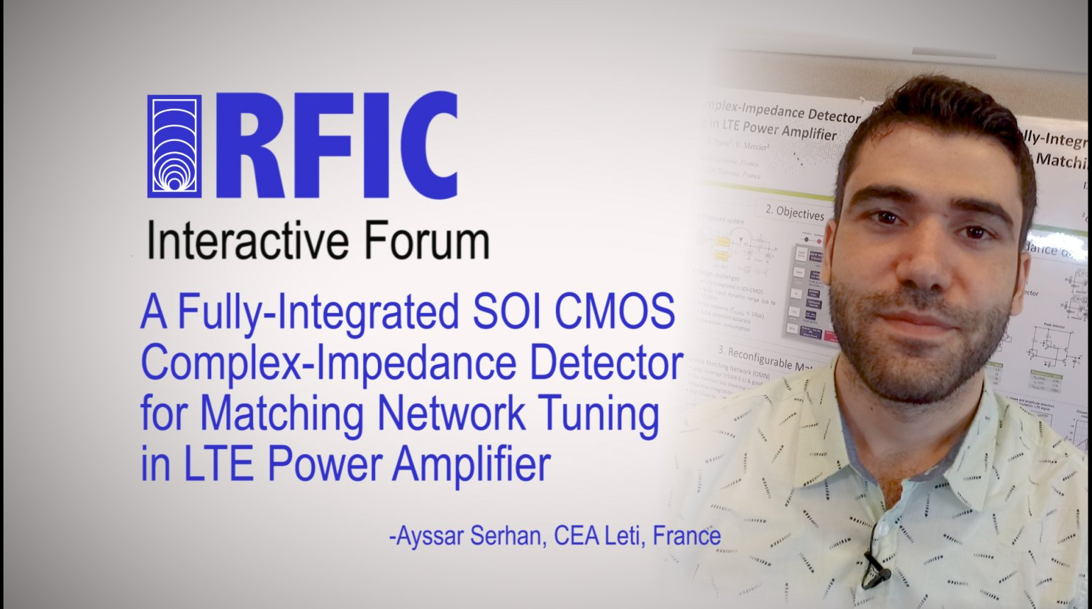A Fully-Integrated SOI CMOS Complex-Impedance Detector for Matching Network Tuning in LTE Power Amplifier: RFIC Interactive Forum