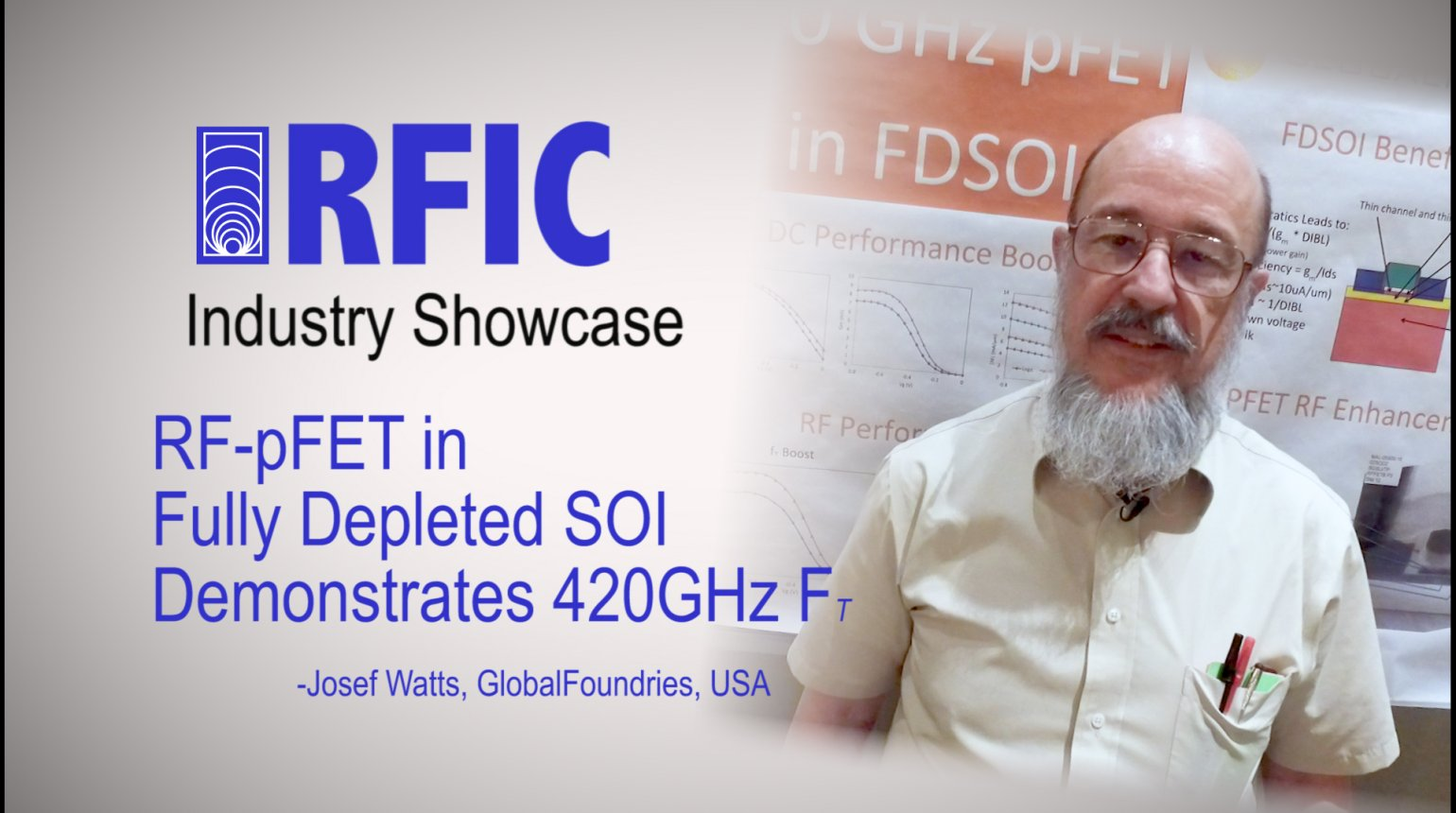 RF-pFET in Fully Depleted SOI Demonstrates 420GHz FT: RFIC Industry Showcase 2017