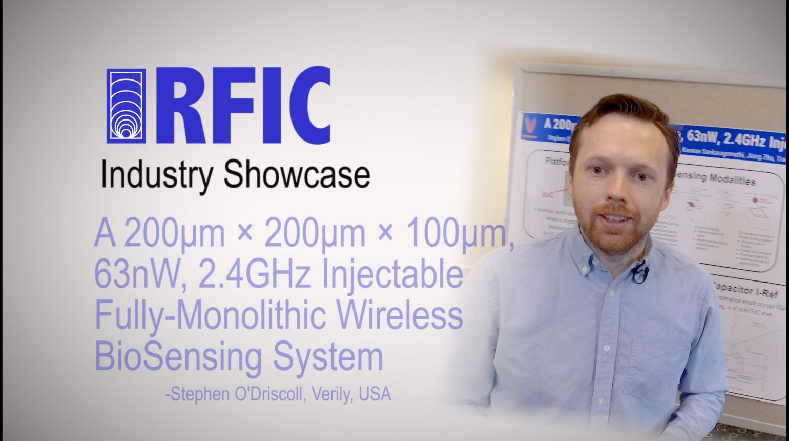 A 200um x 200um x 100um, 63nW, 2.4GHz Injectable Fully-Monolithic Wireless BioSensing System: RFIC Industry Showcase 2017