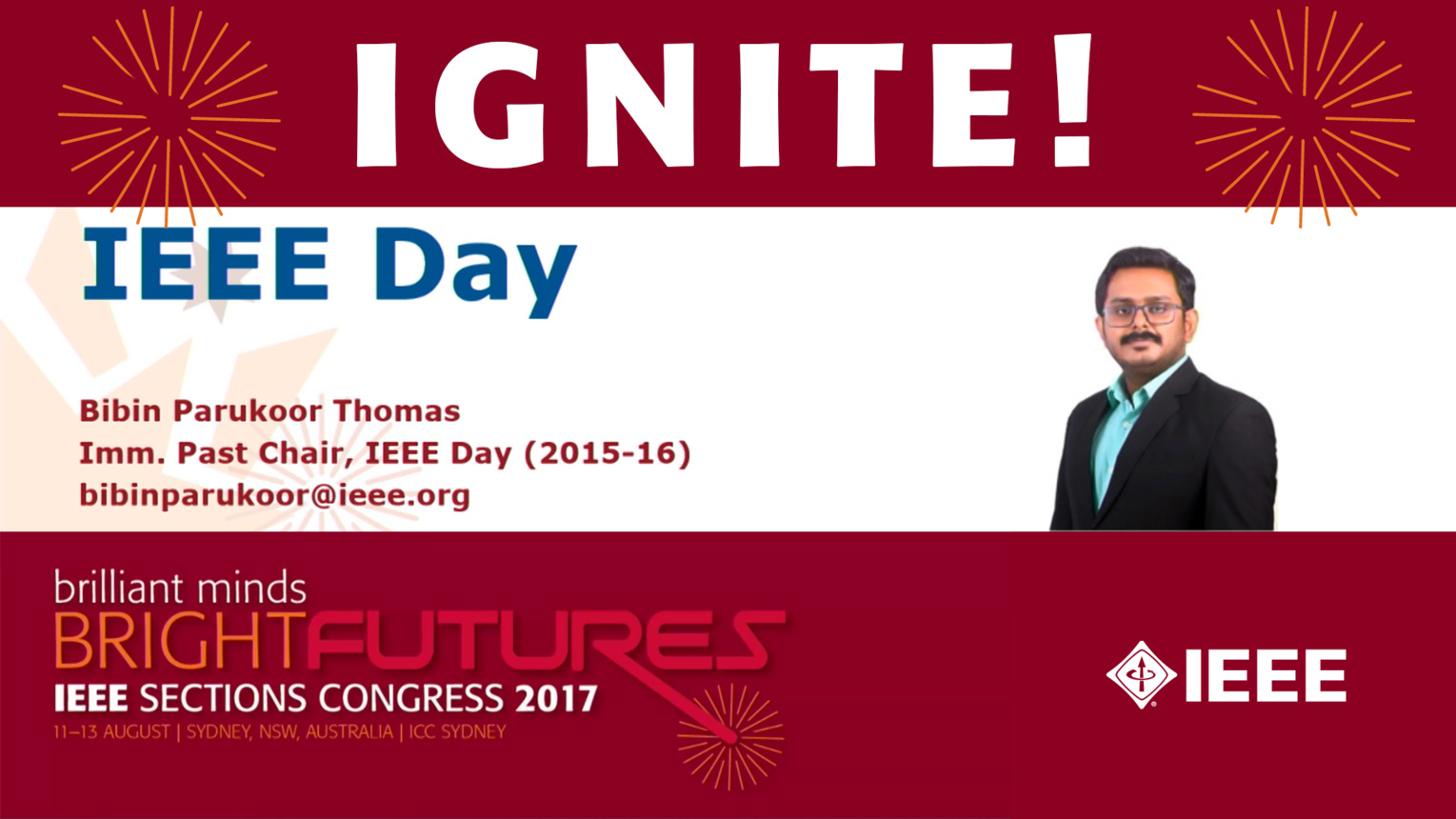 IEEE Day - Bibin Parukoor Thomas - Ignite: Sections Congress 2017