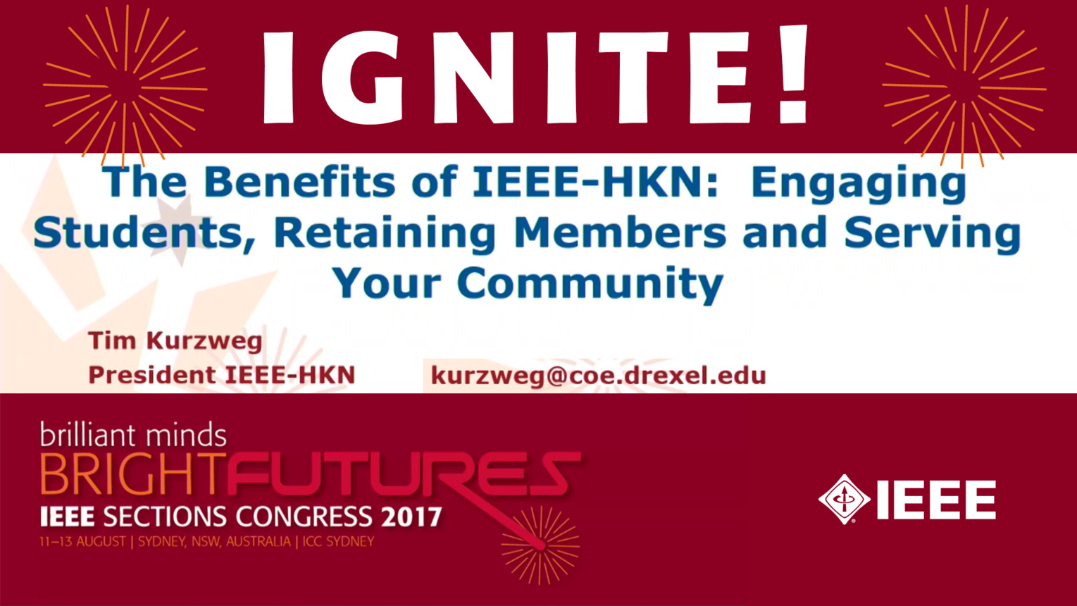 Benefits of IEEE-HKN - Tim Kurzweg - Ignite: Sections Congress 2017