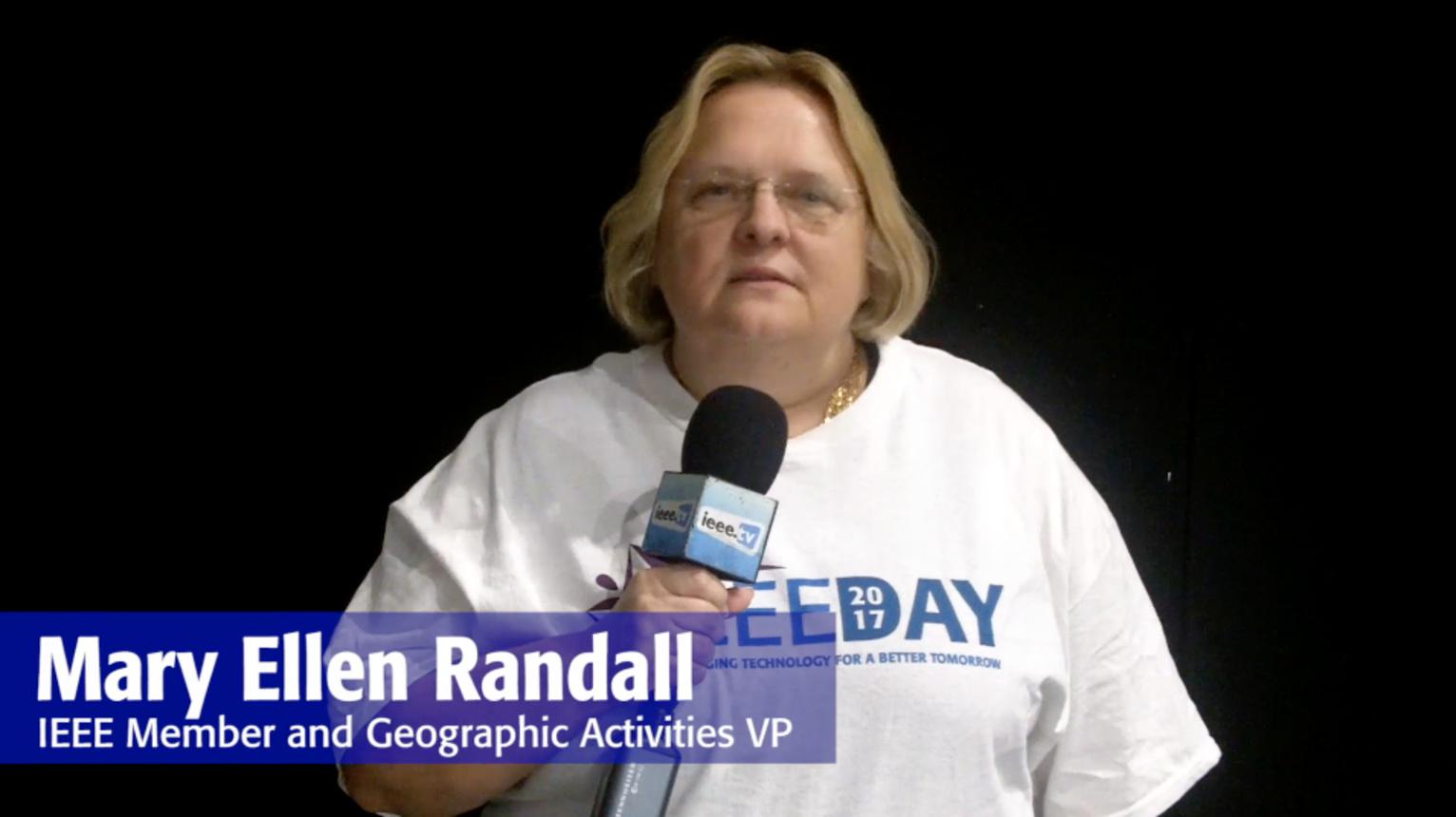 IEEE Day 2017 Testimonial: Mary Ellen Randall