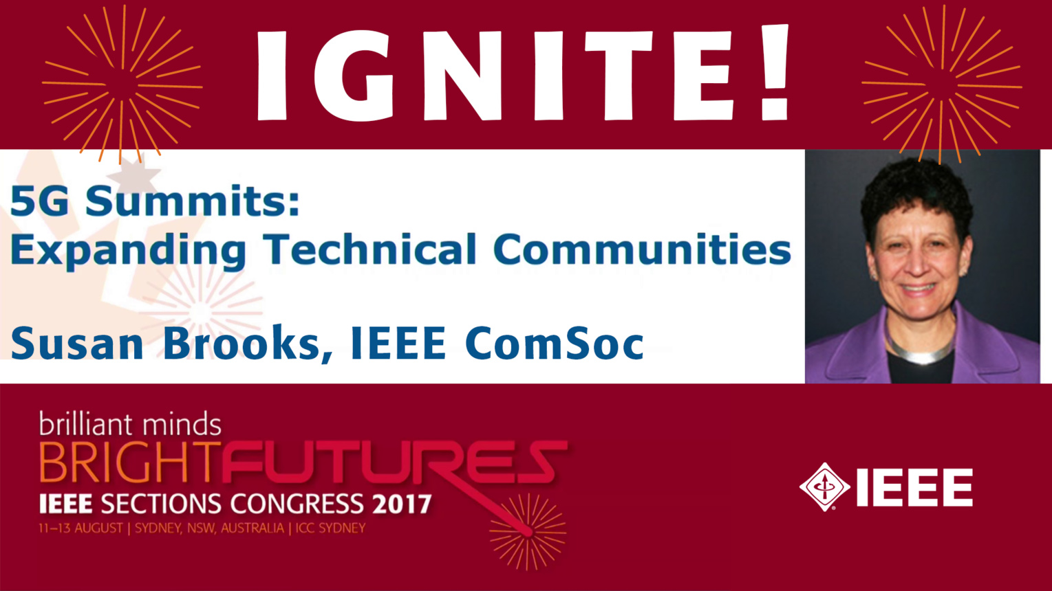 5G Summits: Expanding Technical Communities - Susan Brooks - Ignite: Sections Congress 2017