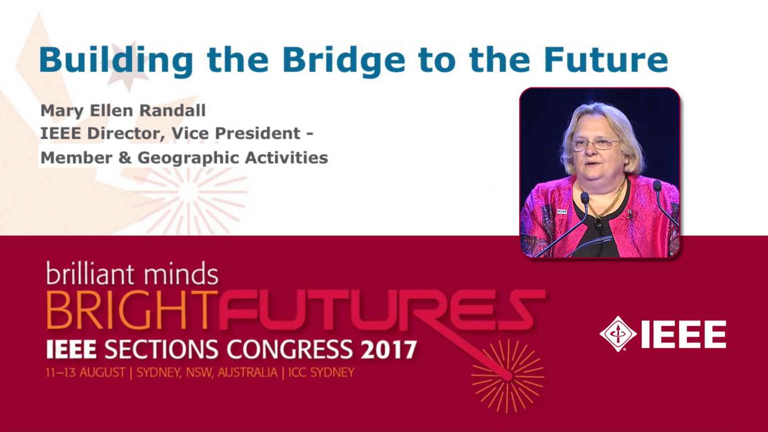 Building the Bridge to the Future - Mary Ellen Randall - Opening Ceremony: Sections Congress 2017