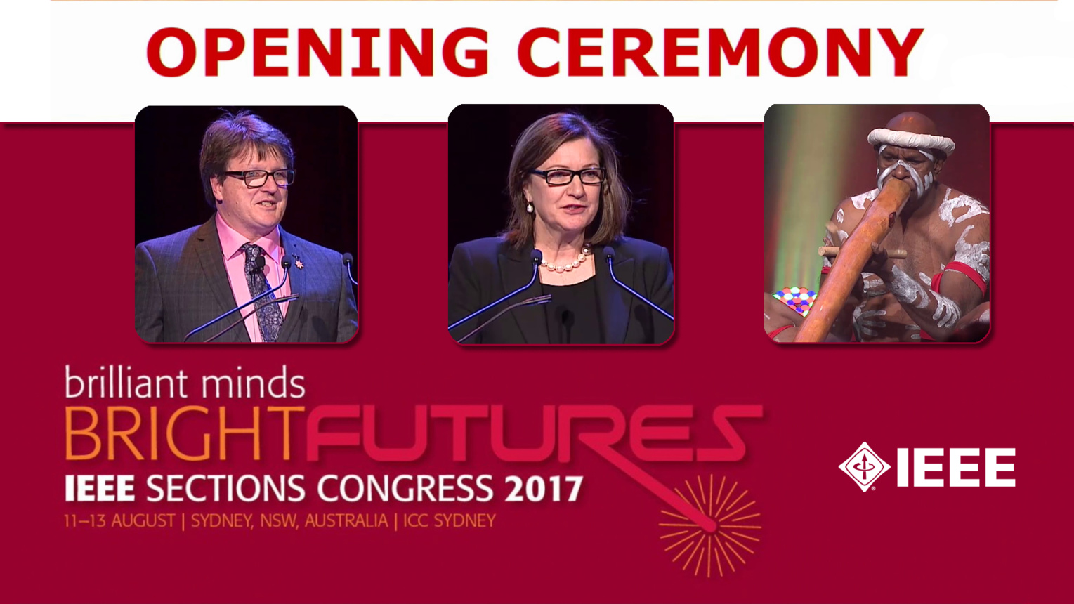 Australian Indigenous Welcome Performance - Opening Ceremony: Sections Congress 2017