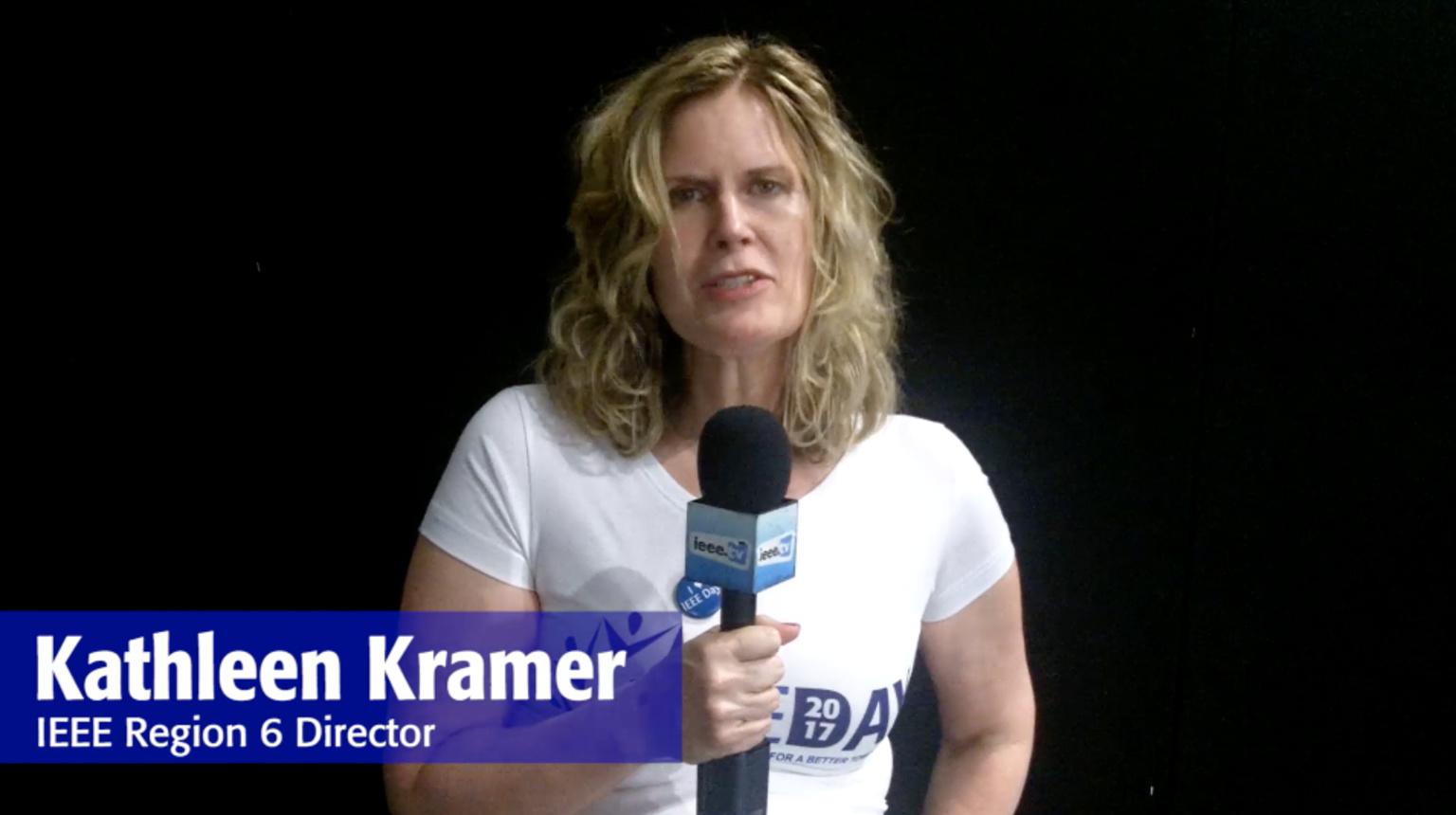 IEEE Day 2017 Testimonial: Kathleen Kramer