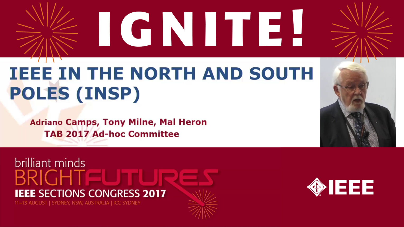 IEEE in the North and South Poles (INSP) - Tony Milne - Ignite: Sections Congress 2017