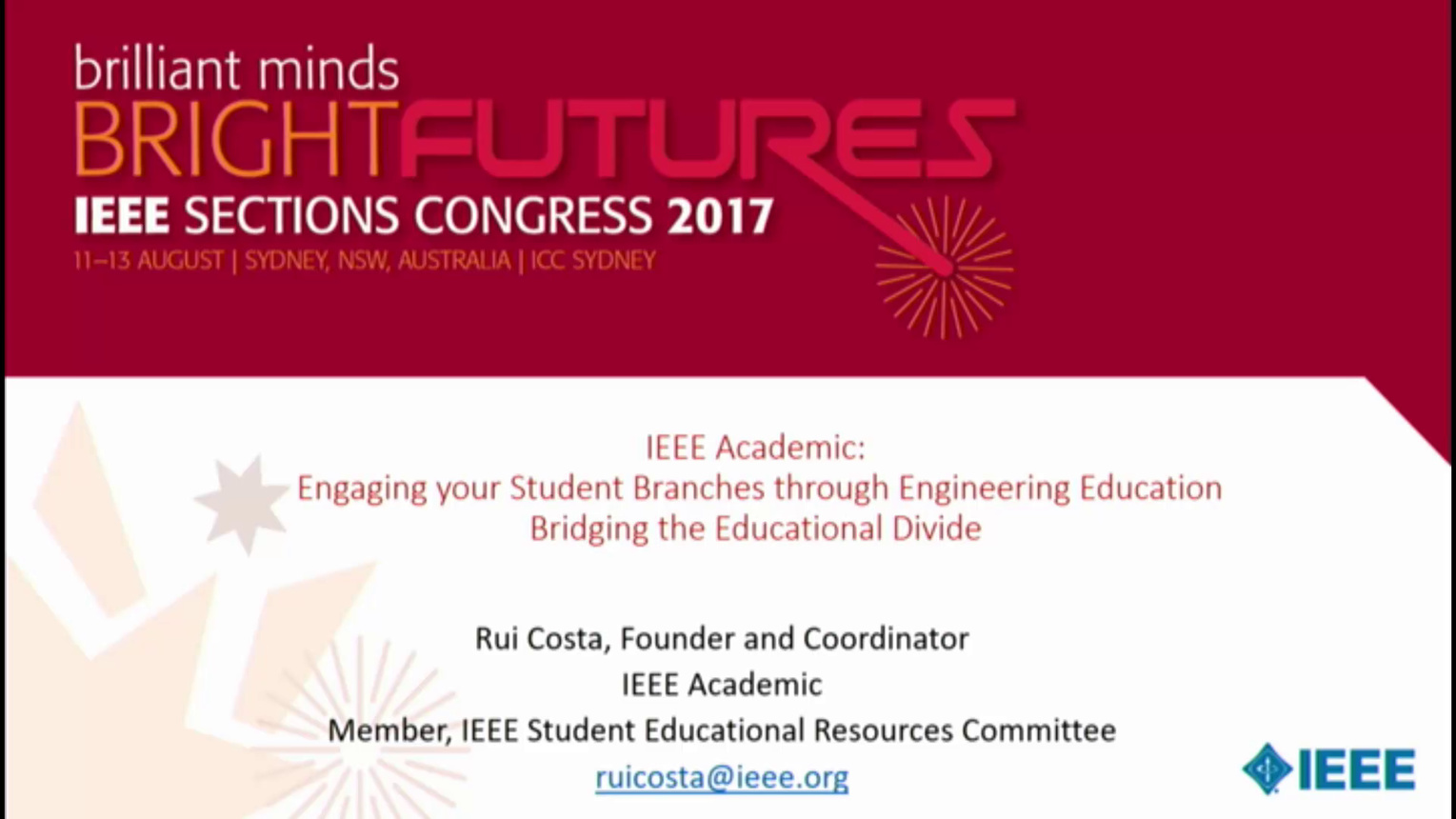 IEEE Academic: Bridging the Educational Divide - Rui Costa - Brief Sessions: Sections Congress 2017
