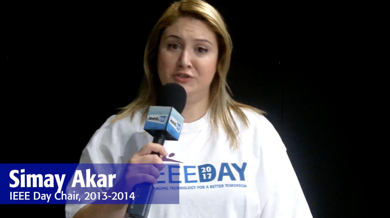 IEEE Day 2017 Testimonial: Simay Akar