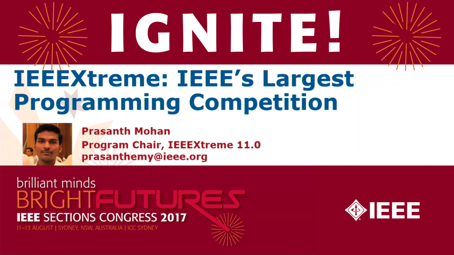 IEEEXtreme: IEEE's Largest Programming Competition - Prasanth Mohan - Ignite: Sections Congress 2017
