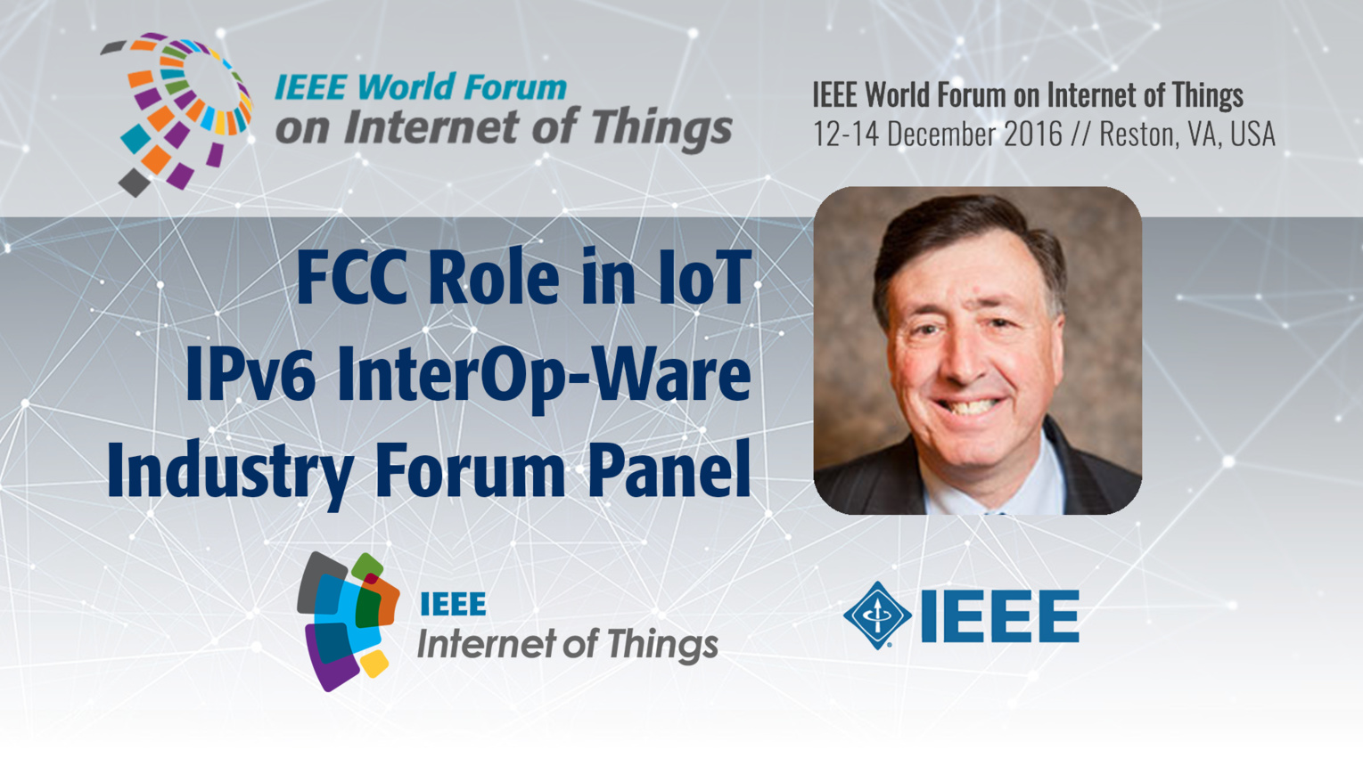 Julius Knapp: FCC Role in the Internet of Things - InterOp-Ware Industry Forum Panel: WF IoT 2016