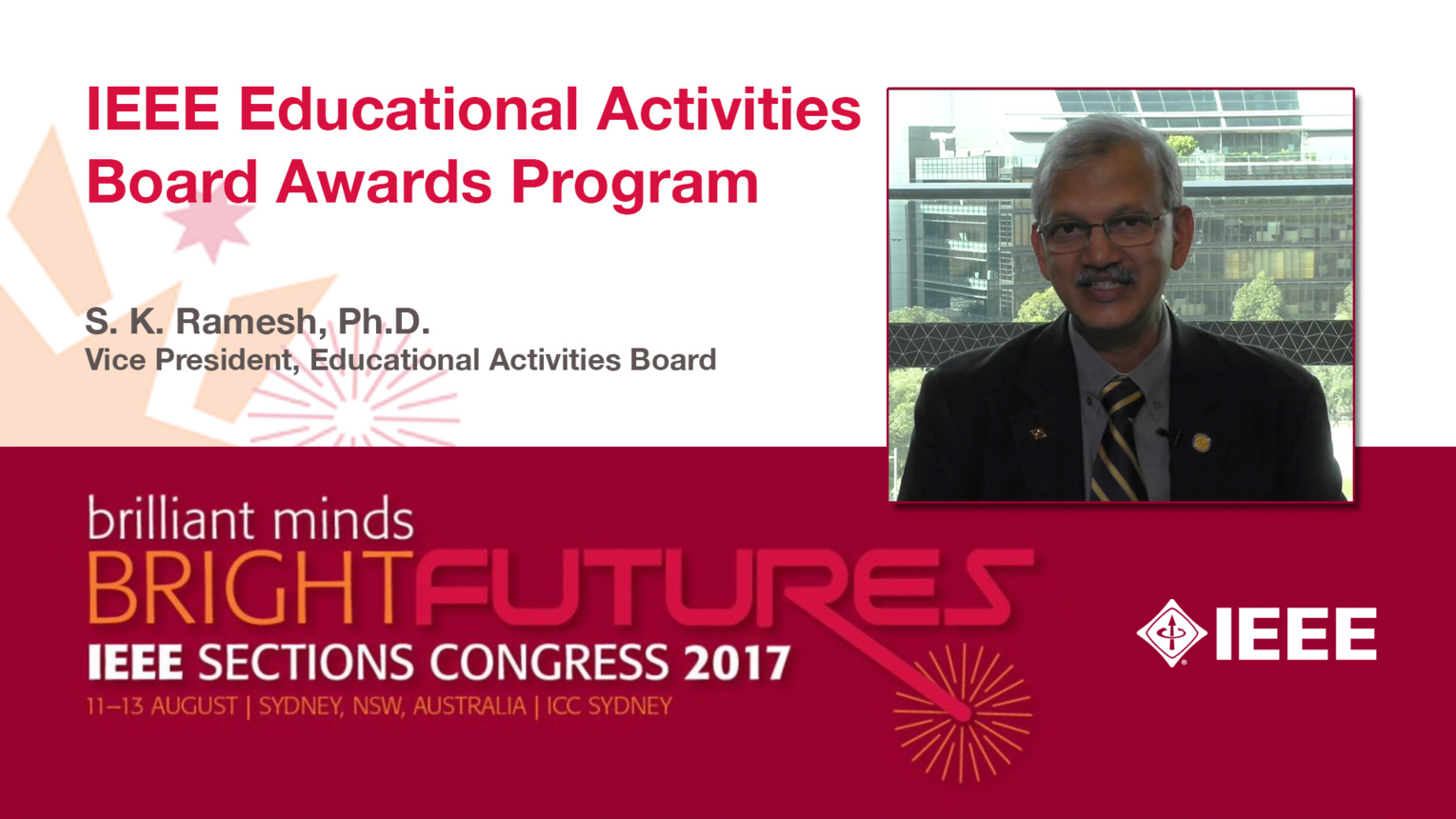 S.K. Ramesh: IEEE Educational Activities Board Awards Program - Studio Tech Talks: Sections Congress 2017