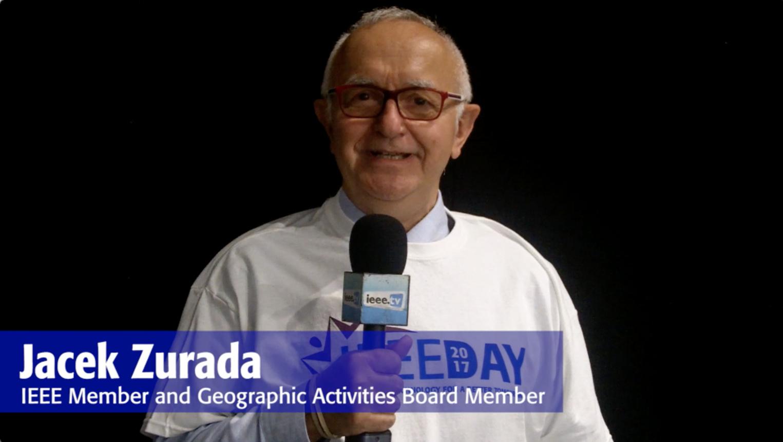 IEEE Day 2017 Testimonial: Jacek Zurada