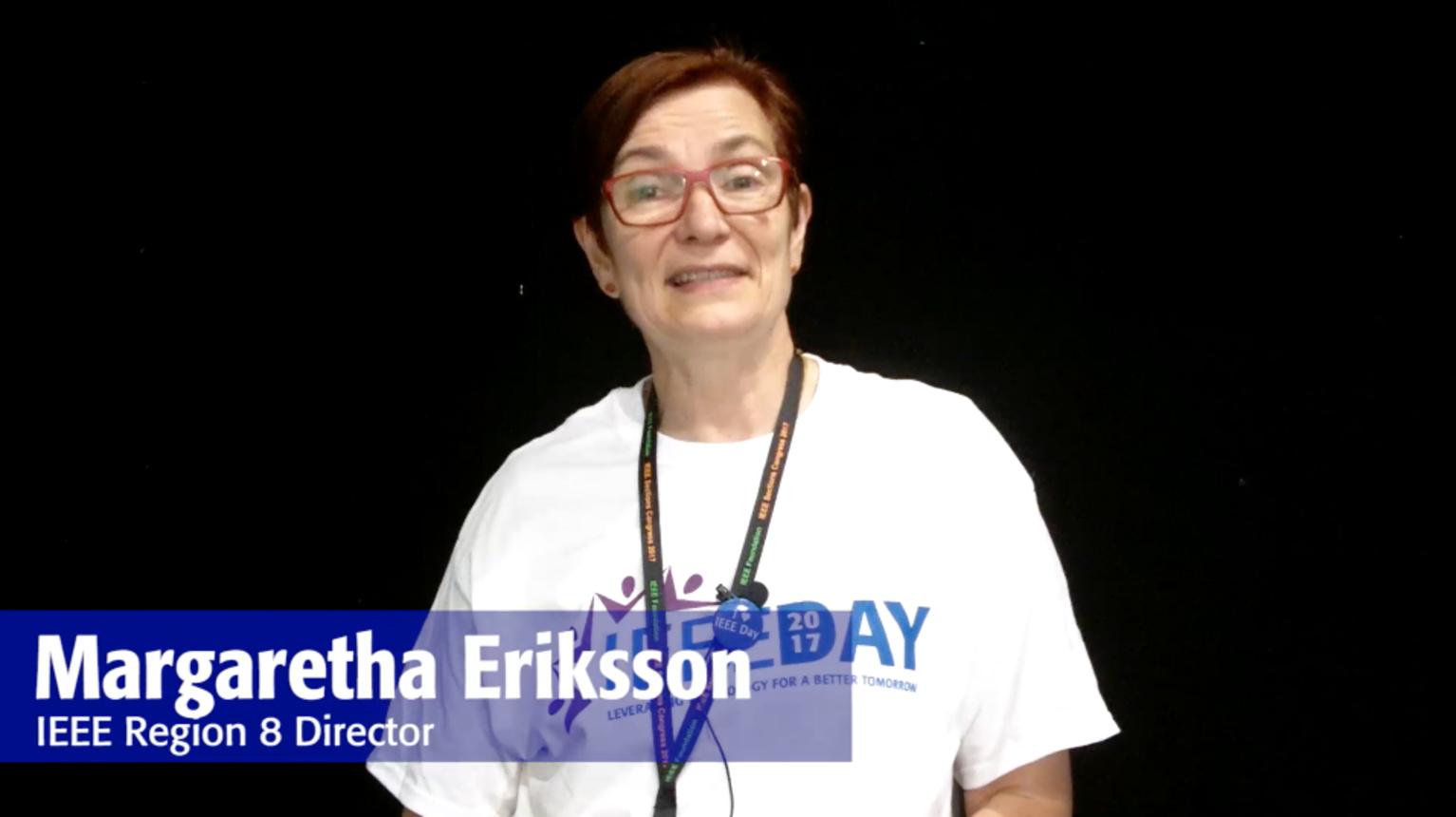 IEEE Day 2017 Testimonial: Margaretha Eriksson