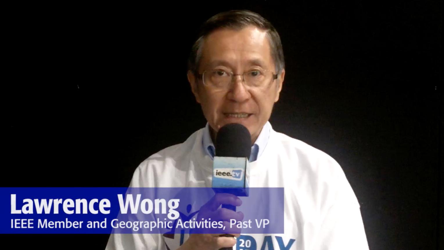 IEEE Day 2017 Testimonial: Lawrence Wong