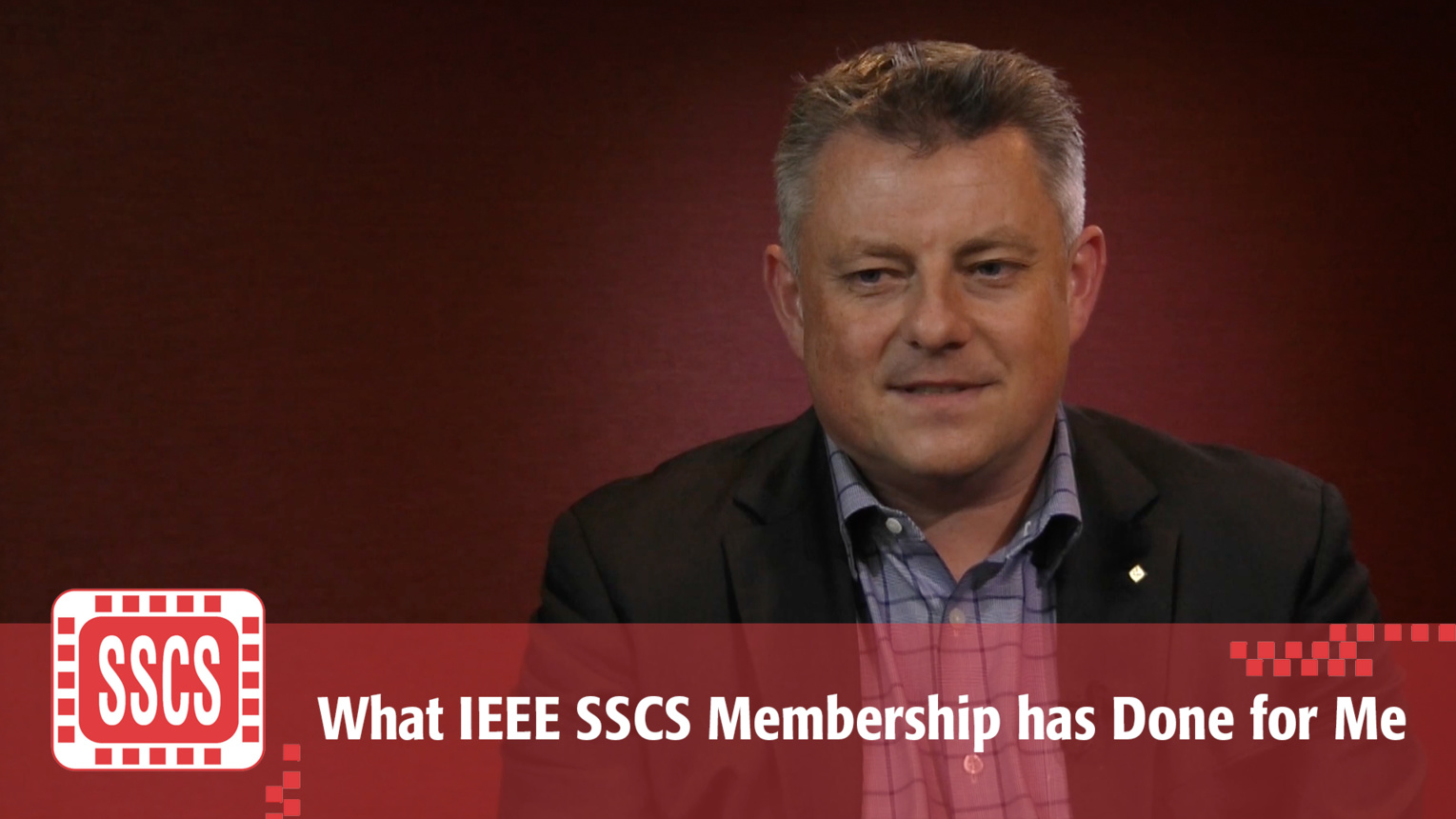 What IEEE SSCS Membership has Done for Me