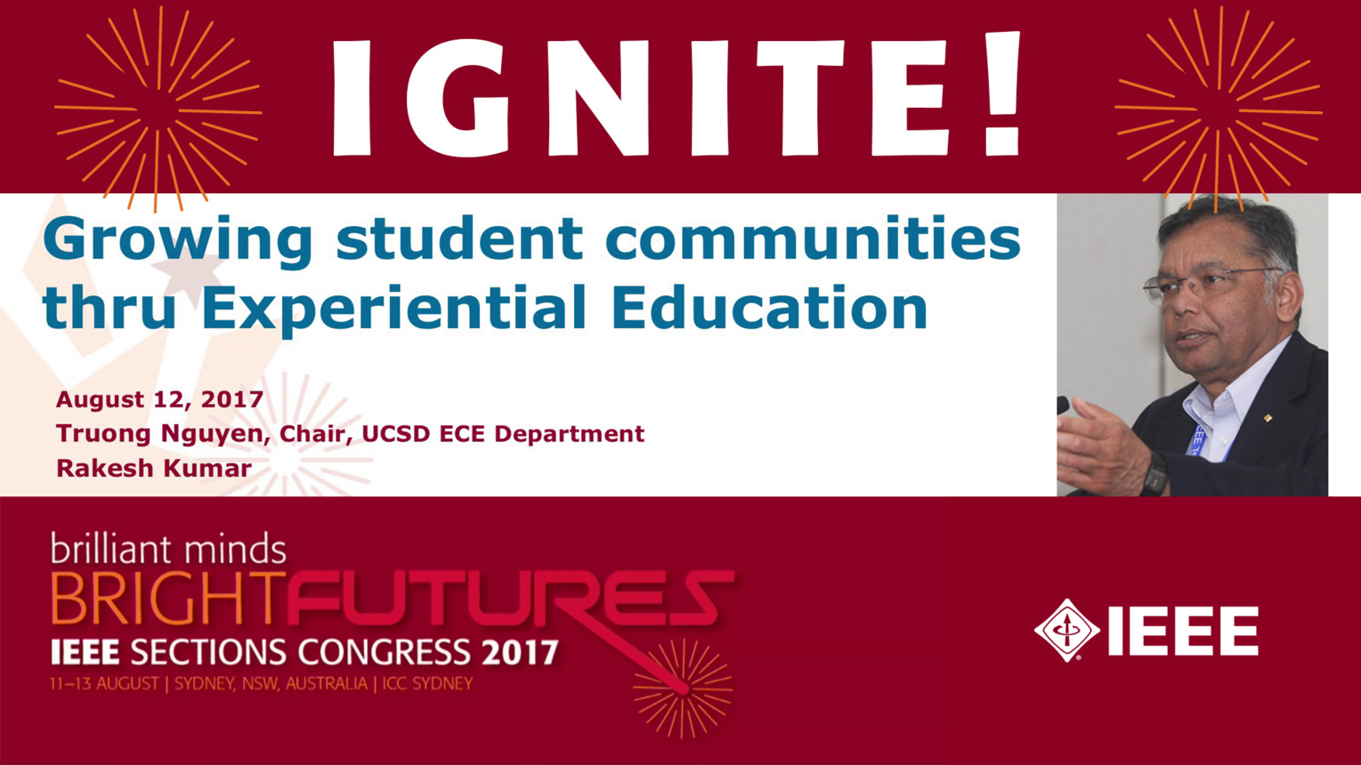 Growing Student Communities Through Experiential Education - Rakesh Kumar - Ignite: Sections Congress 2017