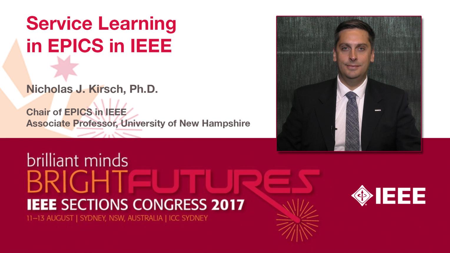 Nicholas J. Kirsch: Service Learning in EPICS in IEEE - Studio Tech Talks: Sections Congress 2017