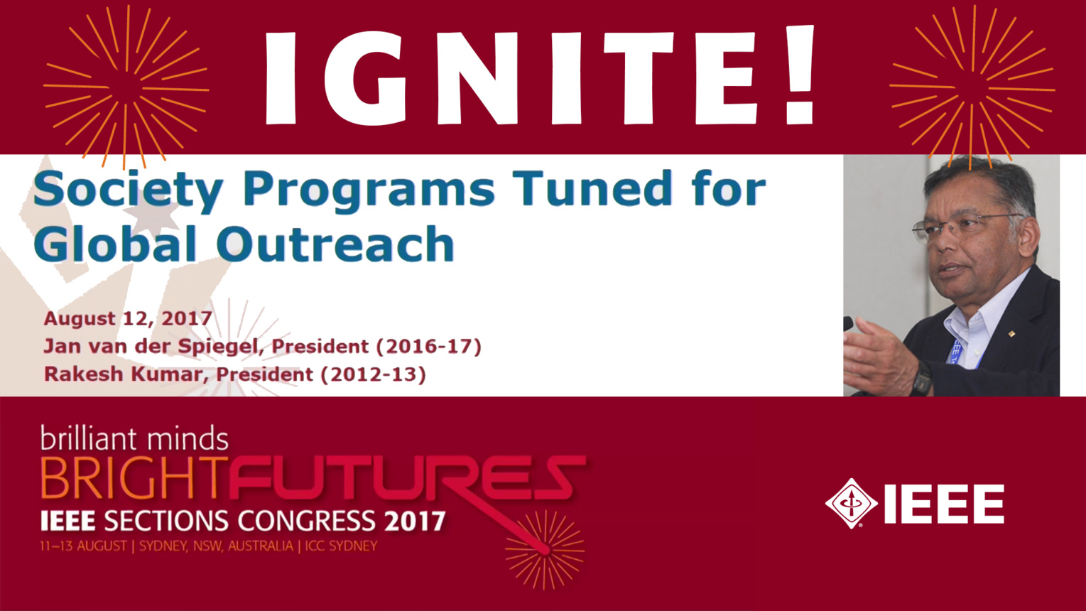 Society Programs Tuned for Global Outreach - Rakesh Kumar - Ignite: Sections Congress 2017