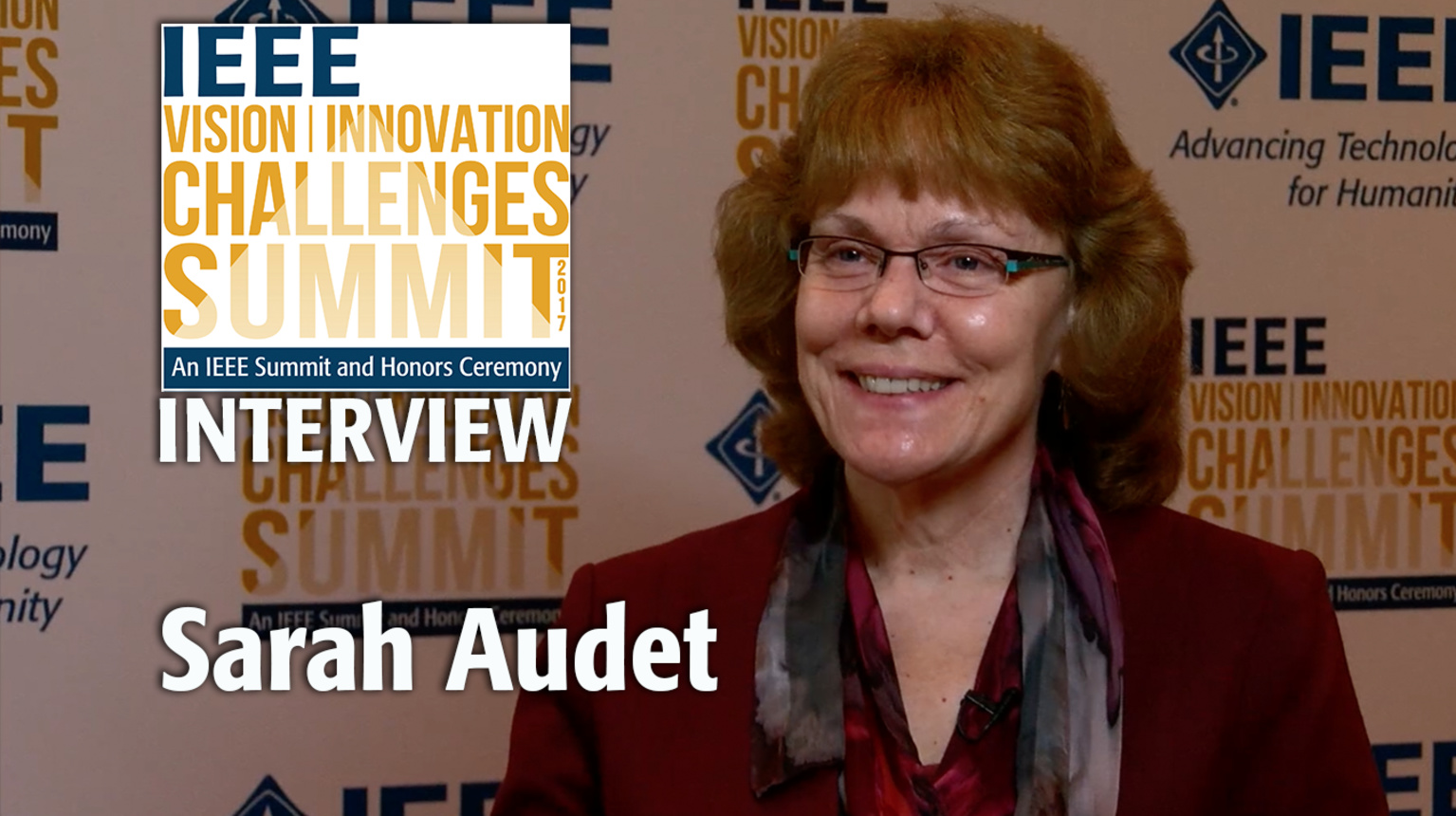 Interview with Sarah Audet - IEEE VIC Summit 2017