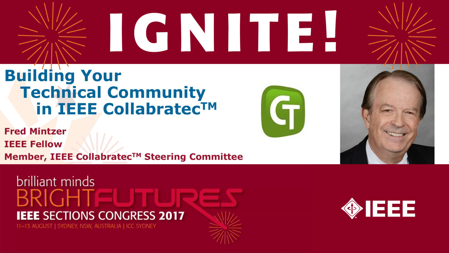 Building Your Technical Community in IEEE Collabratec - Fred Mintzer - Ignite: Sections Congress 2017