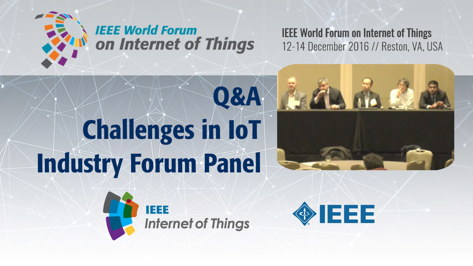 Q&A - IoT Challenges Industry Forum Panel: WF IoT 2016