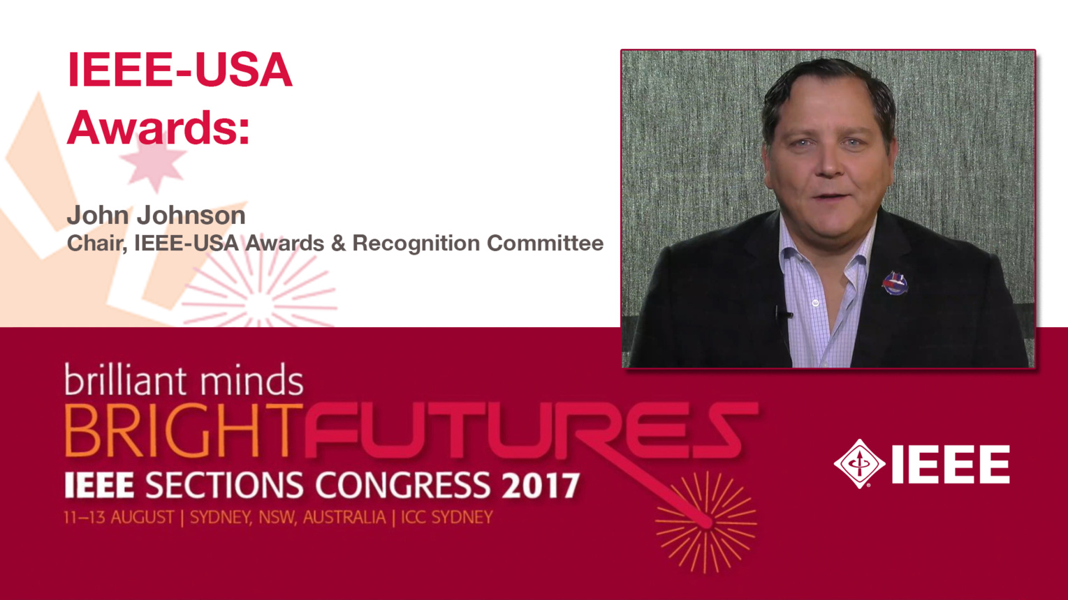 John Johnson: IEEE-USA Awards - Studio Tech Talks: Sections Congress 2017