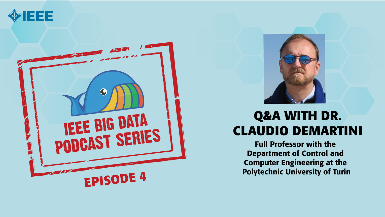 Q&A with Dr. Claudio Demartini: IEEE Big Data Podcast, Episode 4