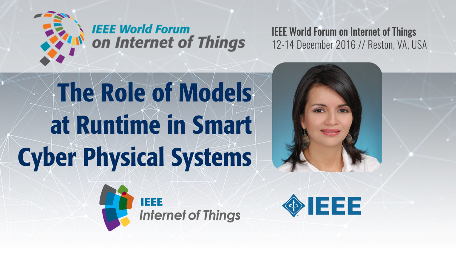 Norha Villegas: The Role of Models at Runtime in Smart Cyber Physical Systems: WF IoT 2016