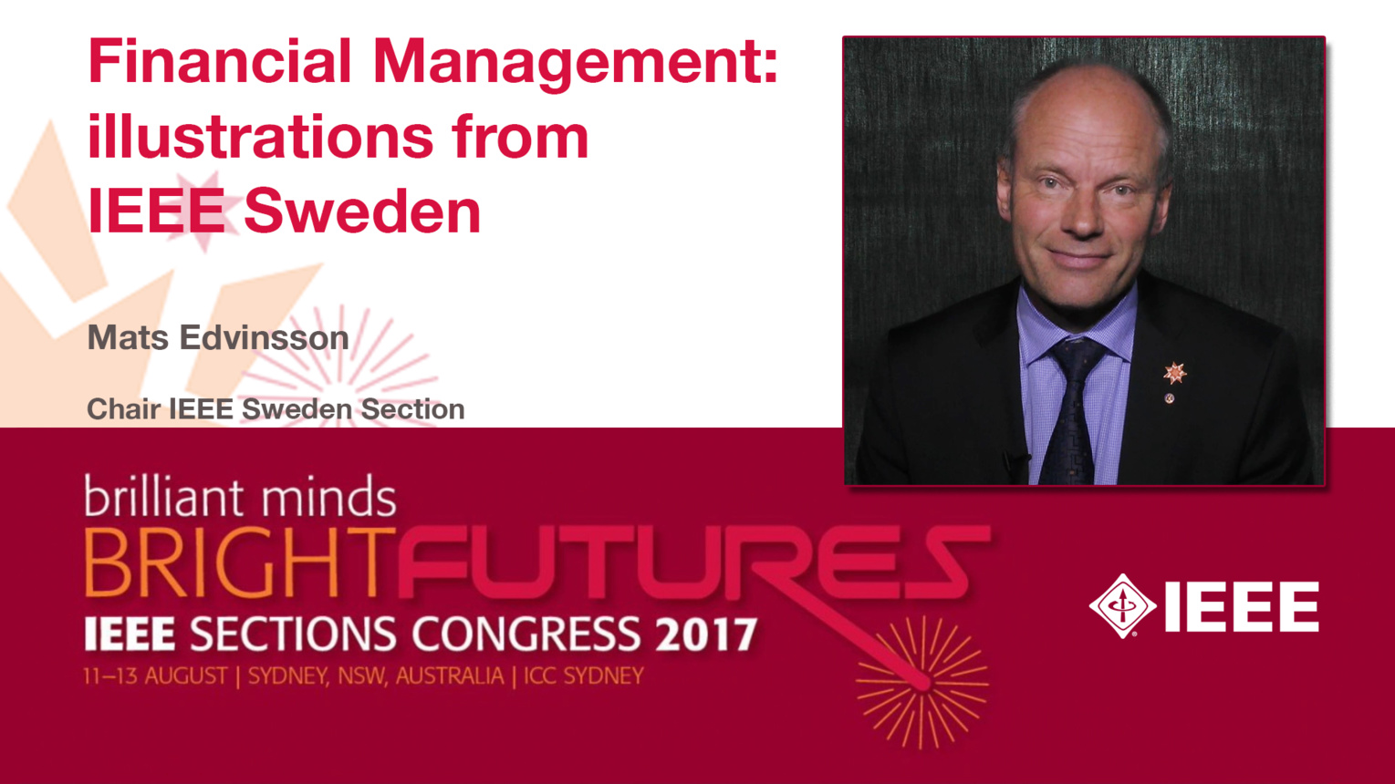 Mats Edvinsson: Financial Management - Illustrations from IEEE Sweden — Studio Tech Talks: Sections Congress 2017