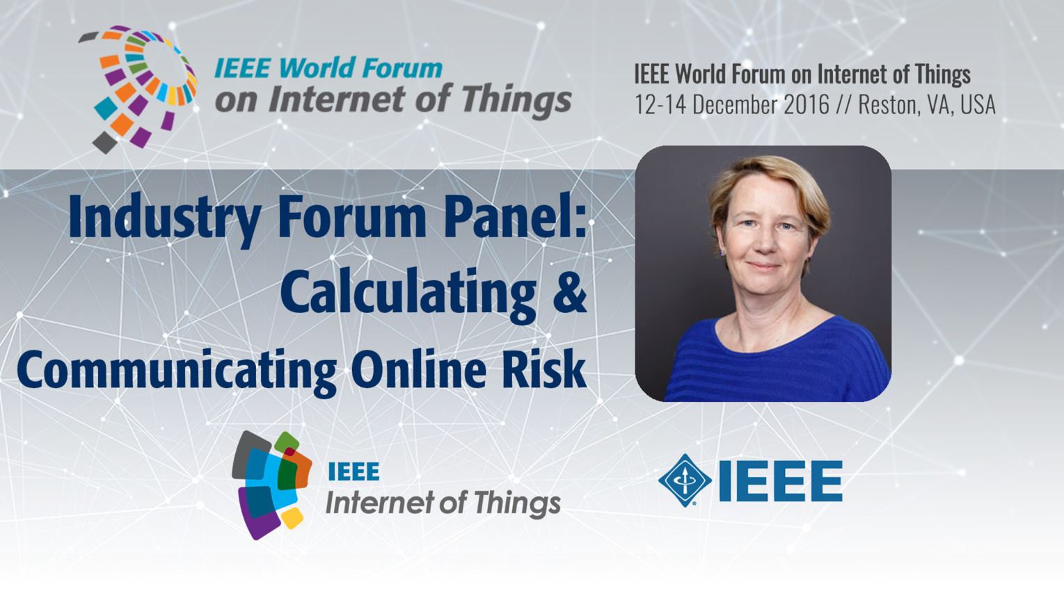 Jean Camp: Calculating and Communicating Online Risk - Industry Forum Panel: WF IoT 2016