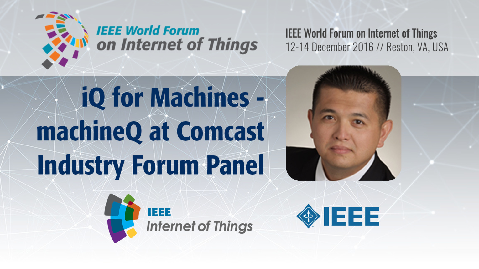 John Brzozowski: iQ for Machines - LPWAN Industry Forum Panel: WF-IoT 2016