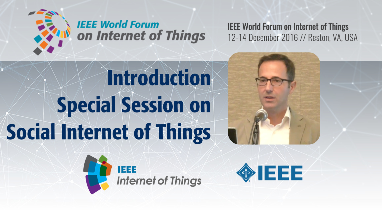 Special Session on Social Internet of Things Introduction: WF-IoT 2016