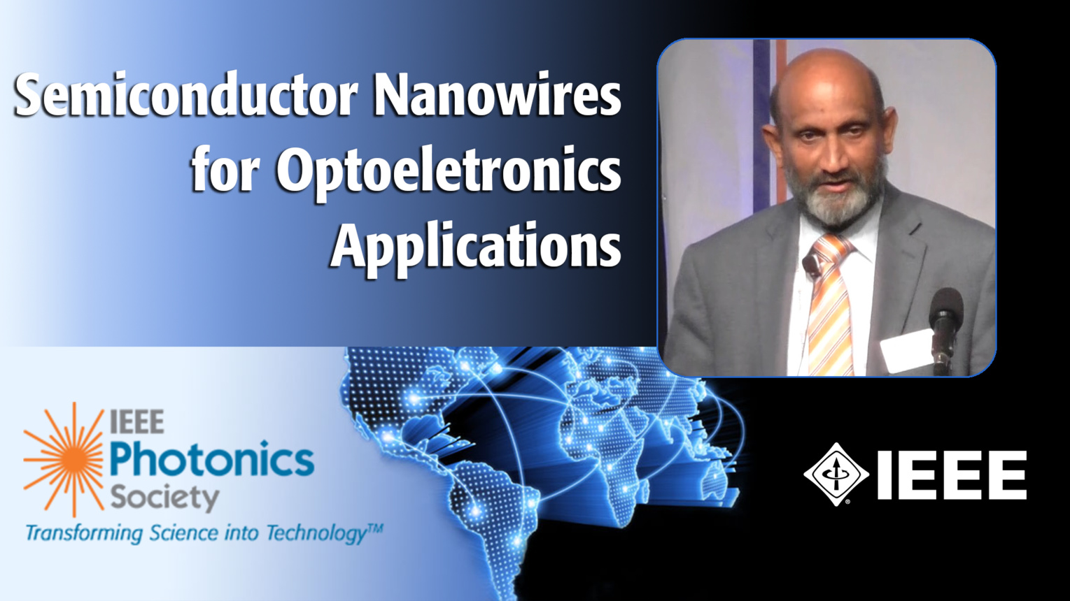Semiconductor Nanowires for Optoeletronics Applications: An IPC Keynote with Chennupati Jagadish