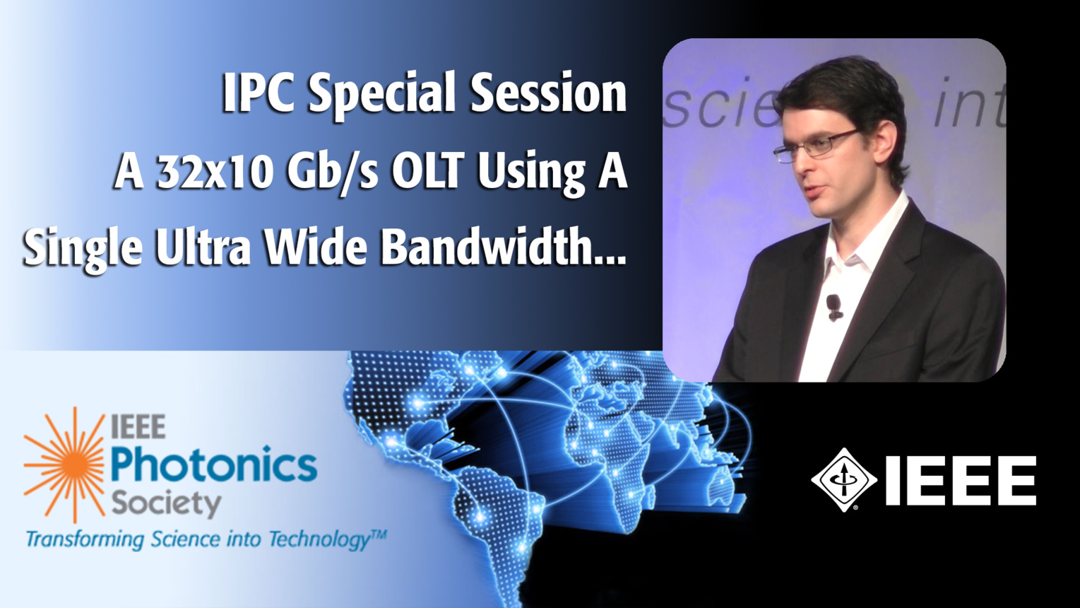 IEEE IPC Special Session with Domanic Lavery of UCL