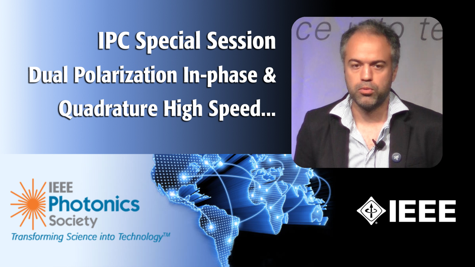 An IEEE IPC Special Session with Rafael Rios-Mueller of Nokia Bell Labs