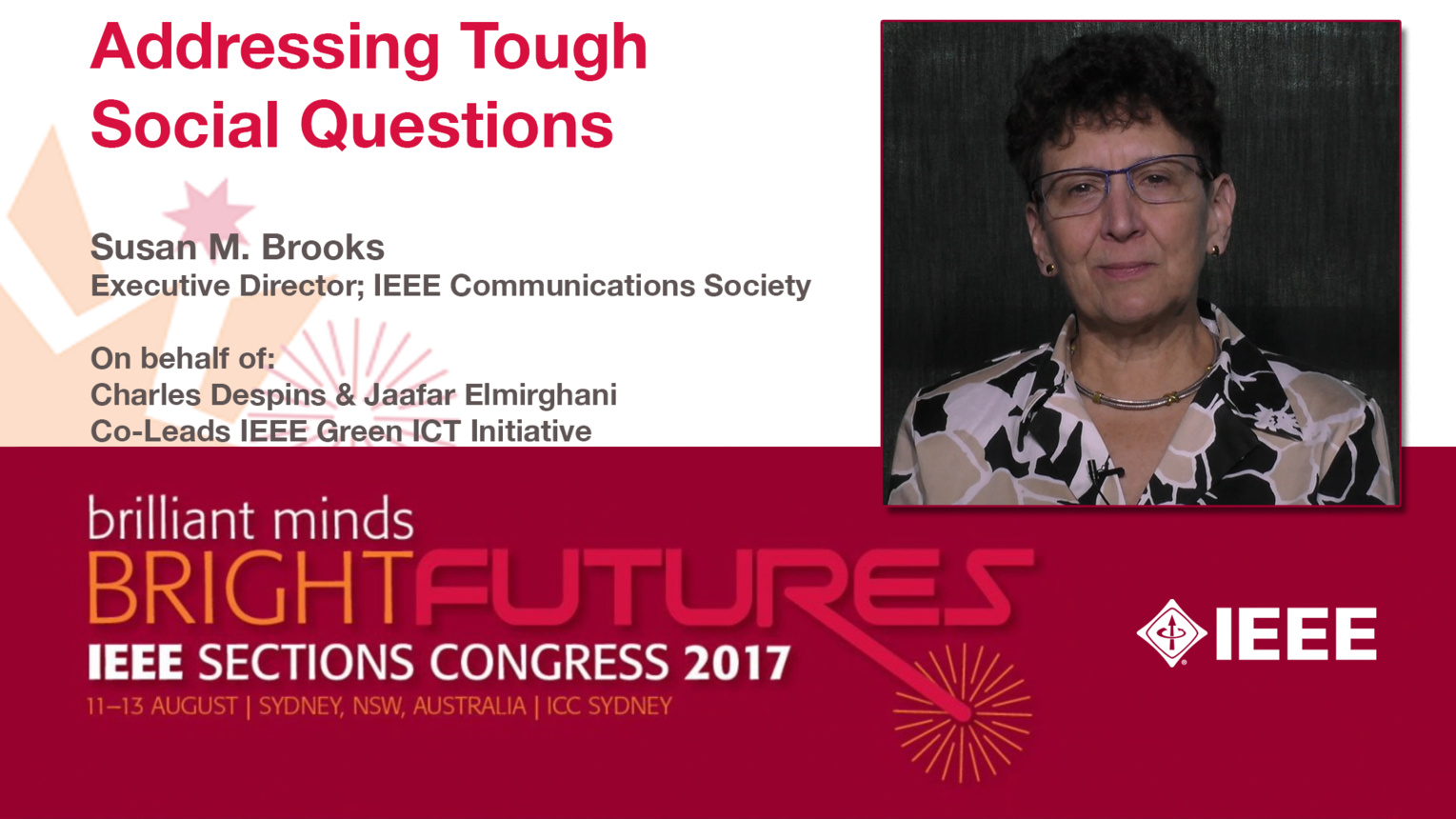 Susan Brooks: The IEEE Green ICT Initiative and Addressing Tough Social Questions — Studio Tech Talks: Sections Congress 2017