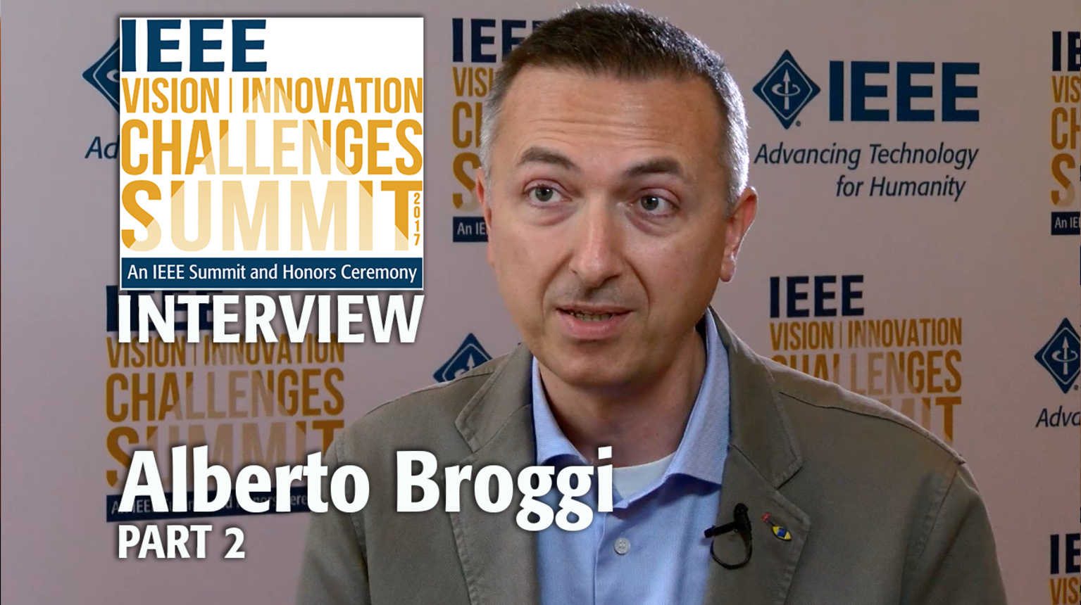 Interview with Alberto Broggi, Part 2 - IEEE VIC Summit 2017