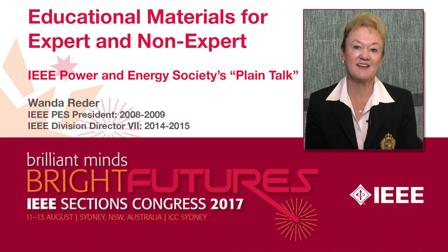 "Wanda Reder: Educational Materials for Expert and Non-Expert — IEEE Power and Energy Society's ""Plain Talk""  — Studio Tech Talks: Sections Congress 2017"