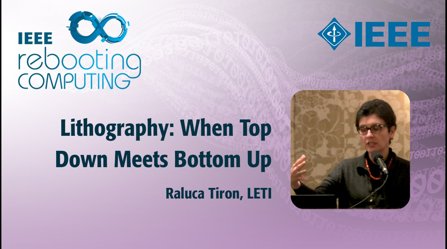 Lithography: When Top Down Meets Bottom Up - IEEE Rebooting Computing Industry Summit 2017