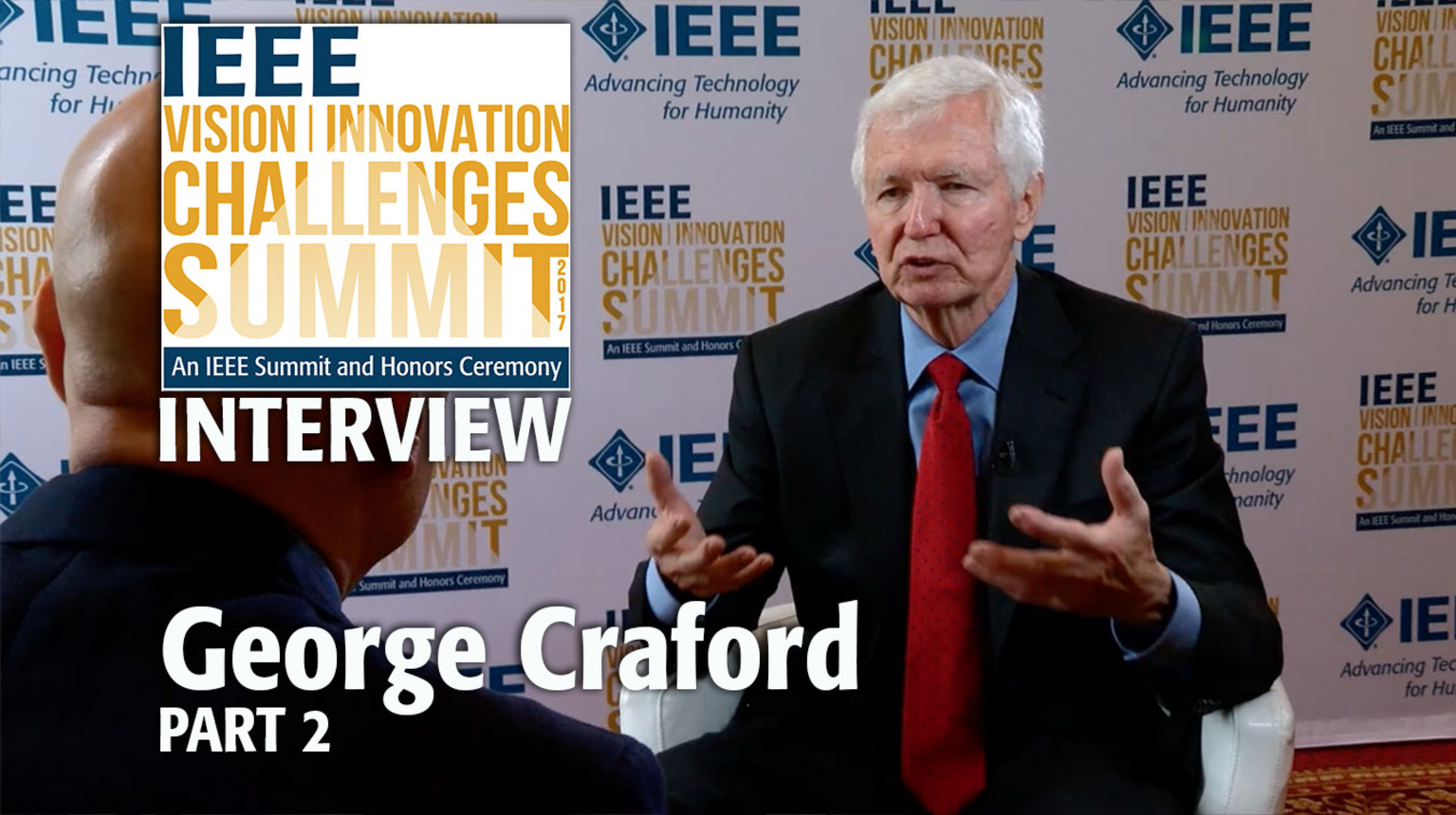 Interview with George Craford, Part 2 - IEEE VIC Summit 2017