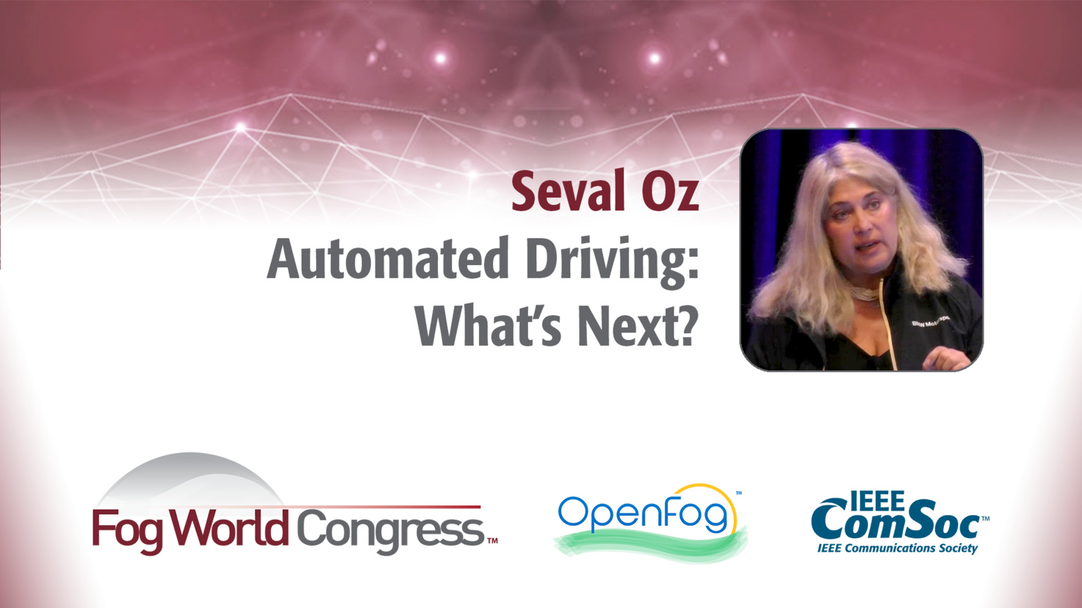 Automated Driving: What's Next? - Seval Oz, Fog World Congress 2017