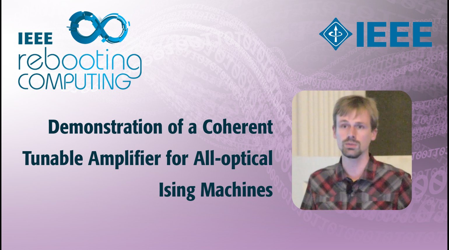 Demonstration of a Coherent Tunable Amplifier for All-Optical Ising Machines: IEEE Rebooting Computing 2017