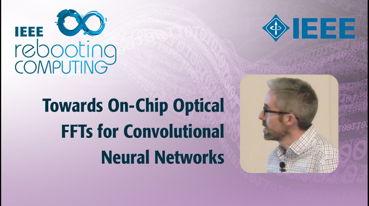 Towards On-Chip Optical FFTs for Convolutional Neural Networks - IEEE Rebooting Computing 2017