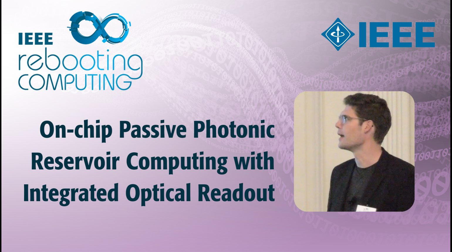 On-chip Passive Photonic Reservoir Computing with Integrated Optical Readout - IEEE Rebooting Computing 2017